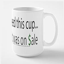 I Didn't Really Need This (Sale) Mug