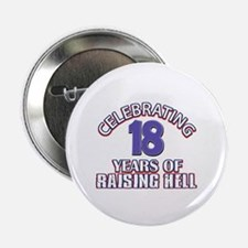 "18 Raising Hell Birthday 2.25"" Button"