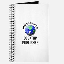 World's Greatest DESKTOP PUBLISHER Journal