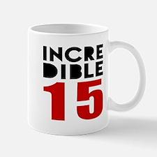 Incredibla 15 Birthday Mug