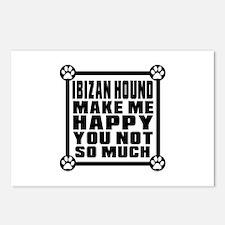 Ibizan Hound Dog Make Me Postcards (Package of 8)