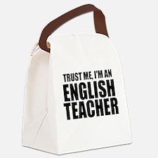 Trust Me, I'm An English Teacher Canvas Lunch Bag