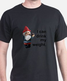 Drink my weight, Gnome T-Shirt