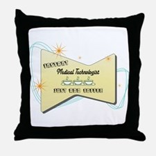 Instant Medical Technologist Throw Pillow
