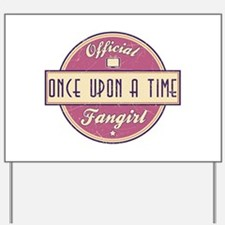 Official Once Upon a Time Fangirl Yard Sign