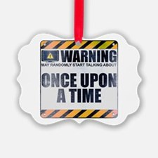 Warning: Once Upon a Time Ornament