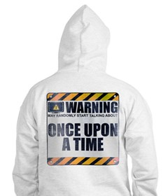 Warning: Once Upon a Time Hoodie