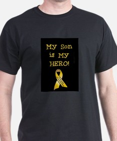 My Son is my Hero! T-Shirt