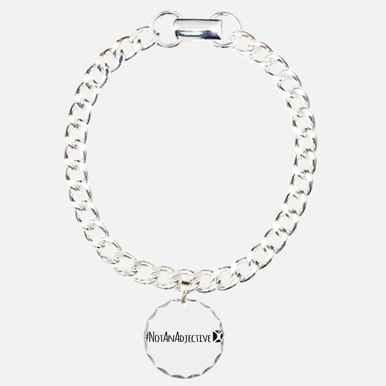 Not An Adjective Bracelet