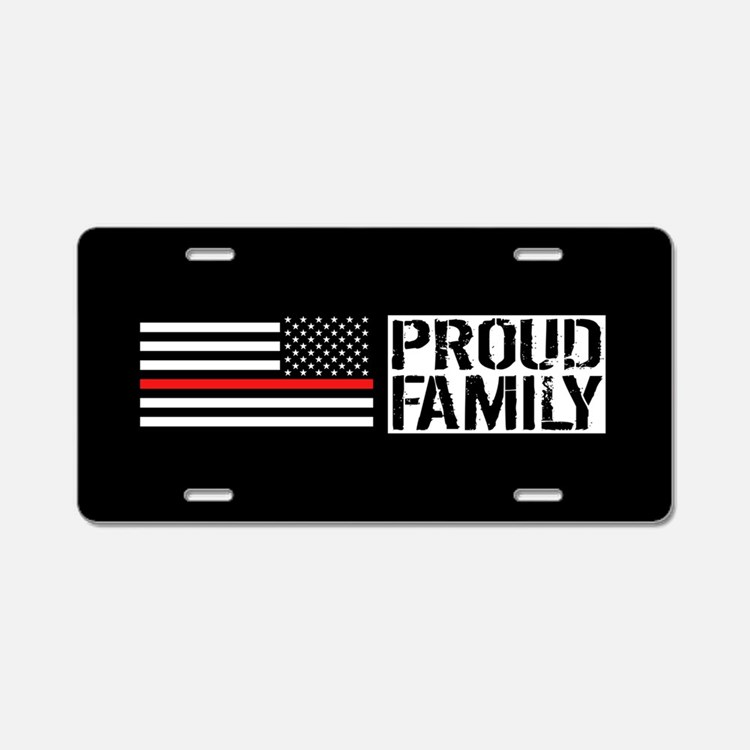 Firefighter: Proud Family ( Aluminum License Plate