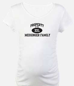 Property of Messinger Family Shirt