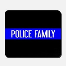 Police: Police Family (The Thin Blue Lin Mousepad