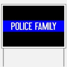 Police: Police Family (The Thin Blue Lin Yard Sign