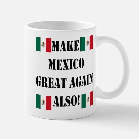 Make Mexico Great! Mugs