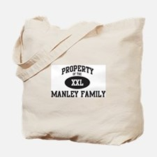Property of Manley Family Tote Bag