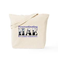 HAE Procrastinates Tote Bag
