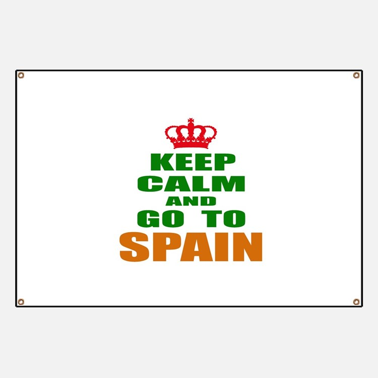 Keep calm and go to Spain Banner