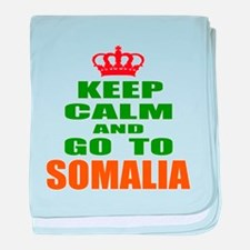 Keep calm and go to Somalia baby blanket