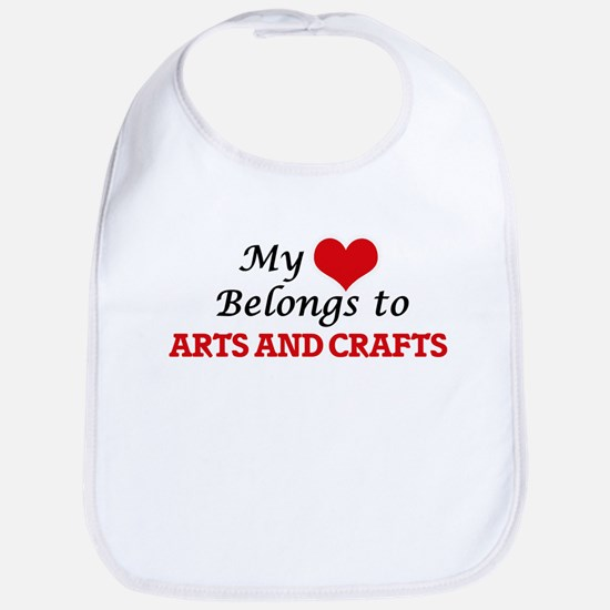 My heart belongs to Arts And Crafts Bib