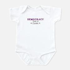 Democracy: Use it or Lose it. Infant Bodysuit
