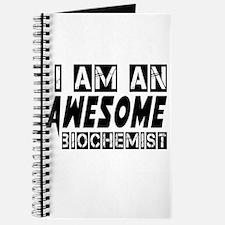 I Am Awesome Biochemist Journal
