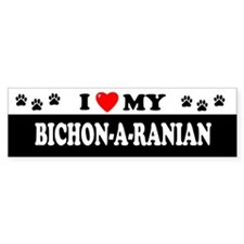 BICHON-A-RANIAN Bumper Bumper Sticker