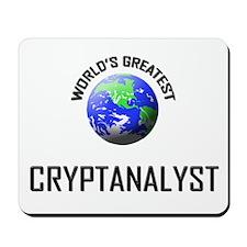 World's Greatest CRYPTANALYST Mousepad