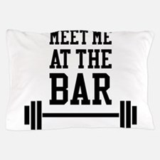 Meet Me At The Bar Pillow Case