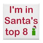 Santa's Top 8 Tile Coaster