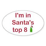 Santa's Top 8 Oval Sticker