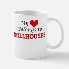 My heart belongs to Dollhouses Mugs