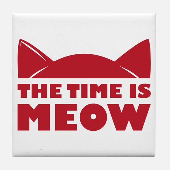 Time Is Meow Tile Coaster