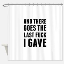 Cute Silly saying Shower Curtain