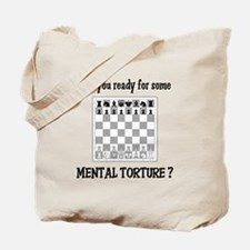 Chess - Mental Torture Tote Bag