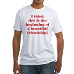Beautiful Friendship Fitted T-Shirt