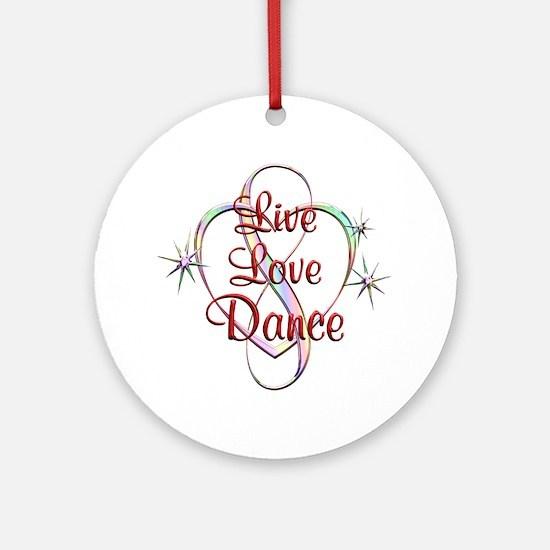 Live Love Dance Round Ornament