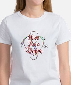 Live Love Dance Women's T-Shirt