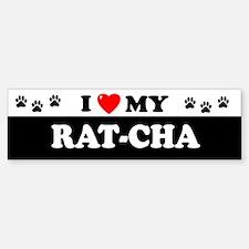 RAT-CHA Bumper Bumper Bumper Sticker