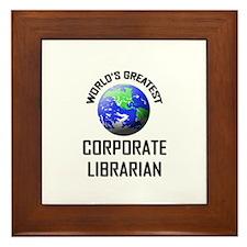 World's Greatest CORPORATE LIBRARIAN Framed Tile