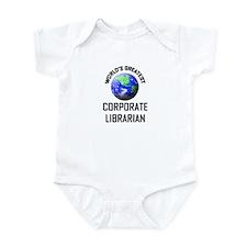 World's Greatest CORPORATE LIBRARIAN Infant Bodysu