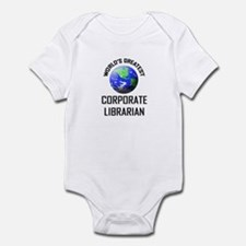 World's Greatest CORPORATE LIBRARIAN Infant Bodysu