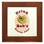 Drink Bob's Banana Juice Framed Tile