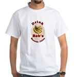Drink Bob's Banana Juice White T-Shirt