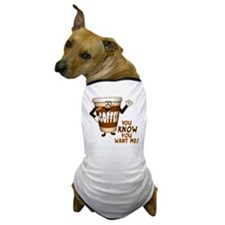 You Know You Want Me! Coffee Dog T-Shirt