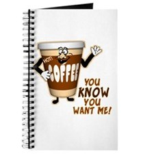 You Know You Want Me! Coffee Journal