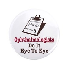 "Ophthalmology Ophthalmologist Eye Doctor 3.5"" Butt"