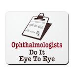 Ophthalmology Ophthalmologist Eye Doctor Mousepad