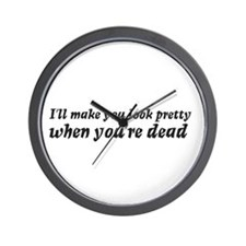 I'll make you look pretty... Wall Clock