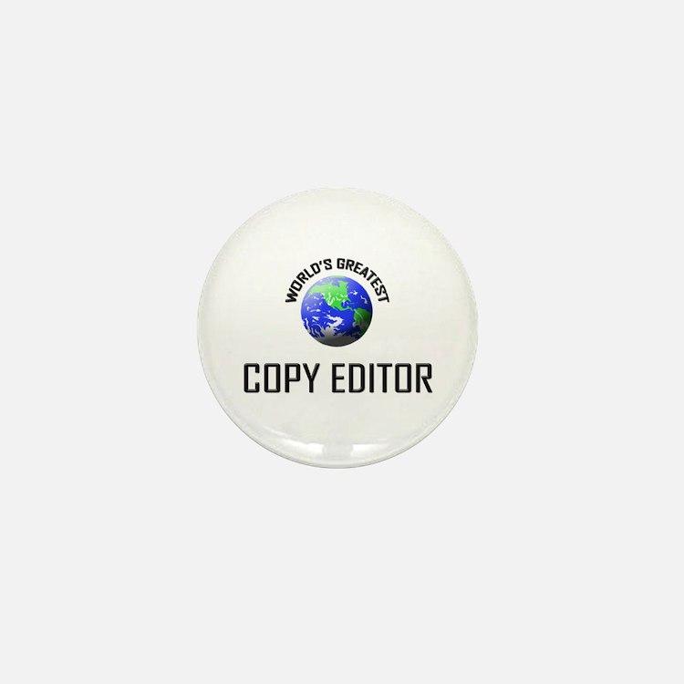 World's Greatest COPY EDITOR Mini Button