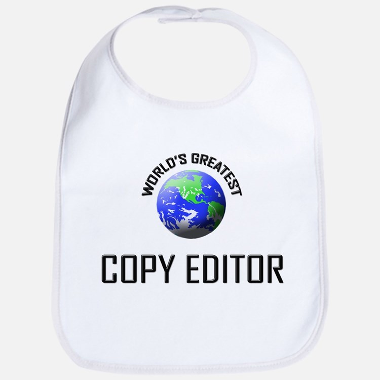 World's Greatest COPY EDITOR Bib